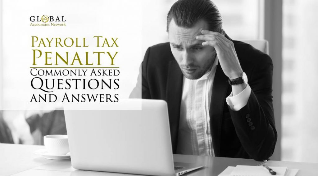 Payroll-Tax-penalty Q&A